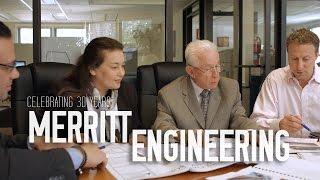 CELEBRATING 30 YEARS OF MERRITT ENGINEERING