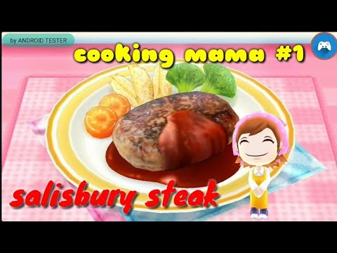 COOKING MAMA Android Game For Kids Gameplay + Download #1(salisbury Steak)
