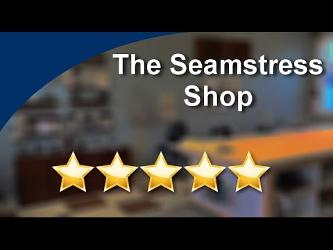 The Seamstress Shop Pepperell          Perfect           5 Star Review by Joan S.