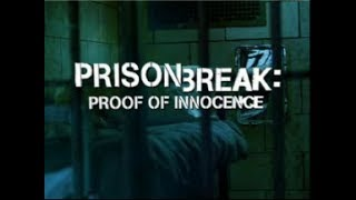 Nonton Prison Break: Proof Of Innocence [ALL EPISODES] Film Subtitle Indonesia Streaming Movie Download