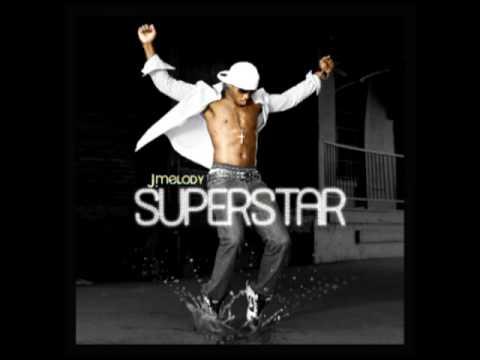 J. Melody - Superstar