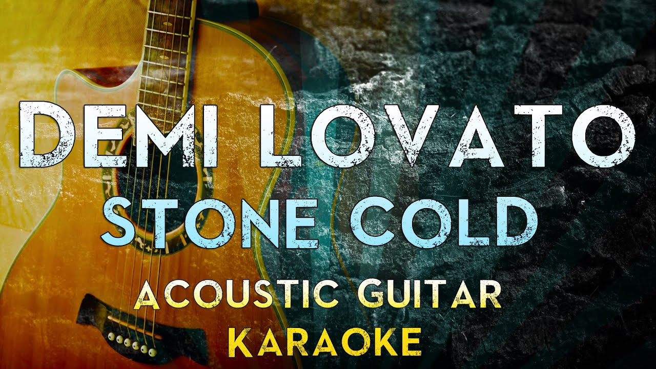 Demi Lovato – Stone Cold | Acoustic Guitar Karaoke Instrumental Lyrics Cover Sing Along