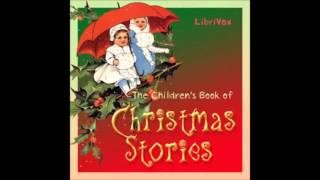 THE CHILDREN'S BOOK OF CHRISTMAS STORIES - Full AudioBook