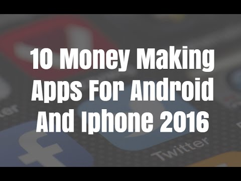 10 Money Making Apps For Android And Iphone 2016