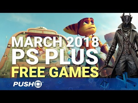 Free PS Plus Games Announced: March 2018 | PS4, PS3, Vita | Full PlayStation Plus Lineup