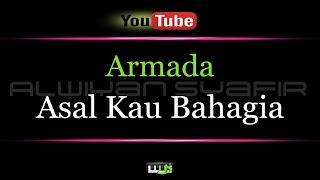 Video Karaoke Armada - Asal Kau Bahagia MP3, 3GP, MP4, WEBM, AVI, FLV Juli 2018