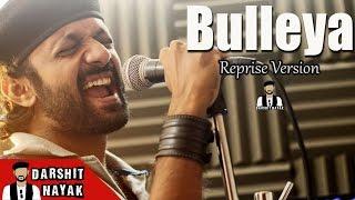 Bulleya | Ae Dil Hai Mushkil | Reprise Version | Darshit Nayak | Amit Mishra | Ranbir Kapoor Video