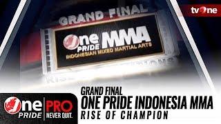 Video [FULL] Grand Final One Pride Indonesia MMA Rise of Champion MP3, 3GP, MP4, WEBM, AVI, FLV Mei 2018