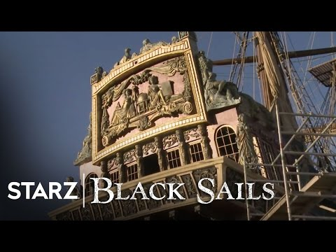 Black Sails Season 1 (Behind the Scene 'Building the Behemoth')