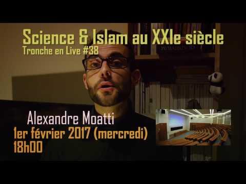 Annonce tronche en Live 38 : Science & Islam au XXIe siècle