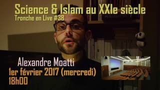 Annonce tronche en Live 38 : Science & Islam au XXIe siècle full download video download mp3 download music download