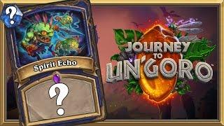 Journey to Un'Goro Card Reveal: Spirit Echo