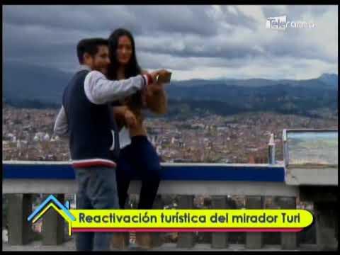 Reactivación turística del mirador de Turi