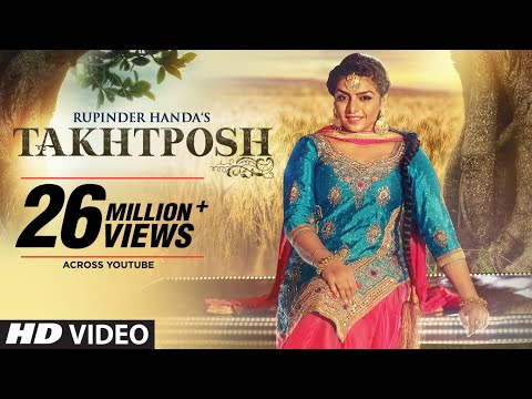 Rupinder Handa: TAKHATPOSH (Full Video Song) | Des