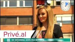 60 SEKONDA ADELINA BERISHA