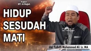 Video Hidup Sesudah Mati || Ust. Zulkifli Muhammad Ali, Lc, MA MP3, 3GP, MP4, WEBM, AVI, FLV Desember 2018