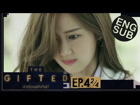 [Eng Sub] THE GIFTED นักเรียนพลังกิฟต์ | EP.4 [2/4]