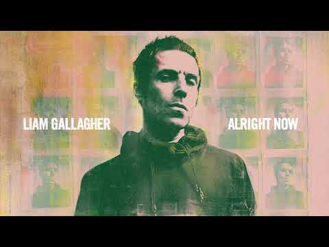 Liam Gallagher - Alright Now (Official Audio)