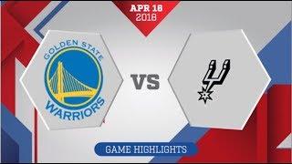 San Antonio Spurs vs Golden State Warriors Game 2: April 16, 2018