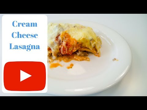 How To Make Classic Cream Cheese Lasagna