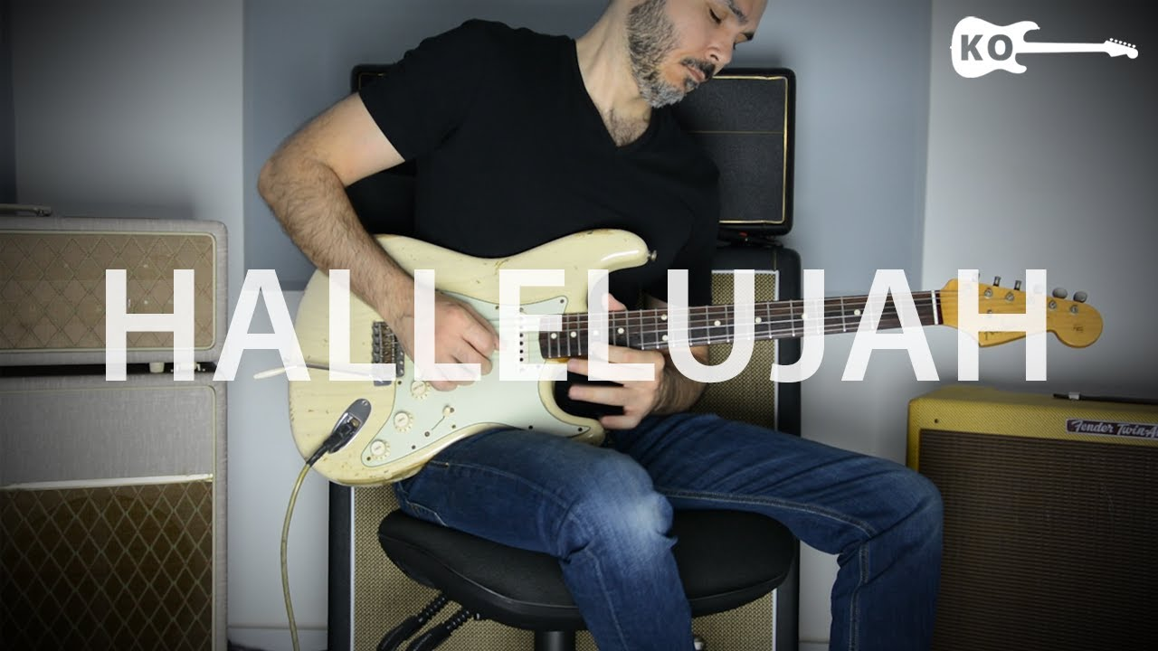 Hallelujah – Electric Guitar Cover by Kfir Ochaion