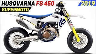 4. NEW 2019 Husqvarna FS 450 Supermoto Announced With Updated Features