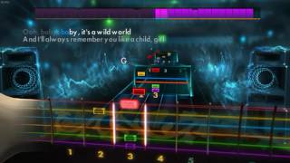 Wild World by Cat Stevens on Rocksmith 2014 Edition Tuning: E standard Artist: Cat Stevens Song: Wild World Difficulty: 4/10.