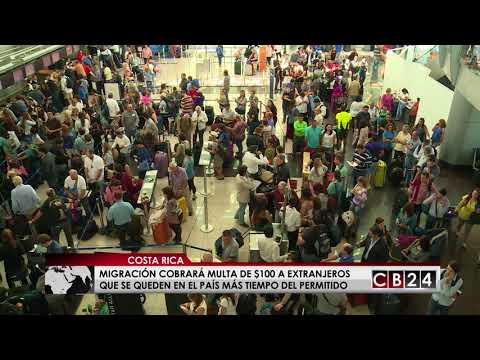 Migración cobrará multa de $100 a extranjeros que se queden en  Costa Rica más tiempo del permitido