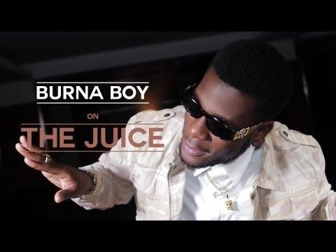 The Juice - Burna Boy