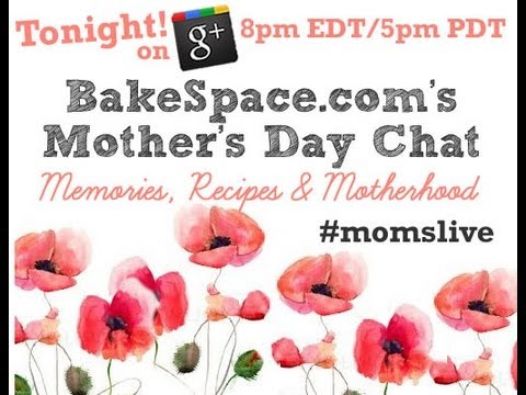 Mother's Day Chat Live on Google+ Hangouts #momslive