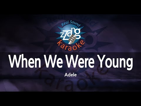 Adele-When We Were Young (Melody) (Karaoke Version) [ZZang KARAOKE]