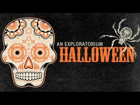 Halloween Fun at the Exploratorium