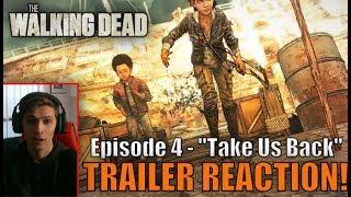 THE WALKING DEAD GAME FINALE TRAILER REACTION!! TWD Season 4 Episode 4