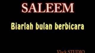 Saleem - biarlah bulan berbicara