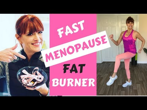 Fat burner - MENOPAUSE FAST FATBURNER WORKOUT - INCREASE YOUR METABOLISM - HELP PREVENT WEIGHT GAIN - AT HOME