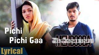Video Pichi Pichi Gaa Lyrical Song    Mehbooba Songs   Puri Jagannadh ,Akash Puri,Sandeep Chowta MP3, 3GP, MP4, WEBM, AVI, FLV April 2019