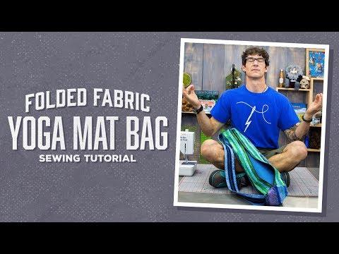 Make a Folded Fabric Yoga Mat Bag with Rob!