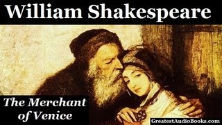 THE MERCHANT OF VENICE by William Shakespeare (AudioBook)