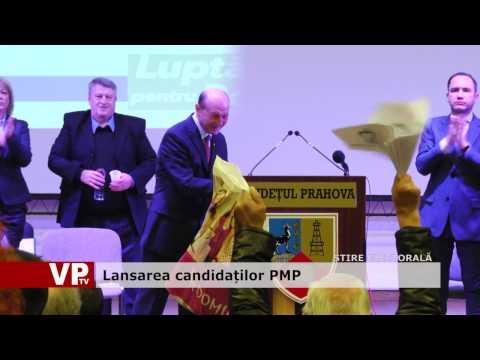 Lansarea candidaților PMP