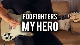 Foo Fighters - My Hero - Guitar Cover - Fender Chris Shiflett Telecaster