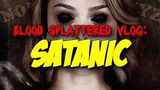 Nonton Satanic  2016    Blood Splattered Vlog  Horror Movie Review  Film Subtitle Indonesia Streaming Movie Download