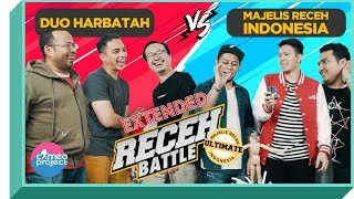 Video RECEH BATTLE : MAJELIS RECEH INDONESIA VS HARBATAH MP3, 3GP, MP4, WEBM, AVI, FLV Februari 2019