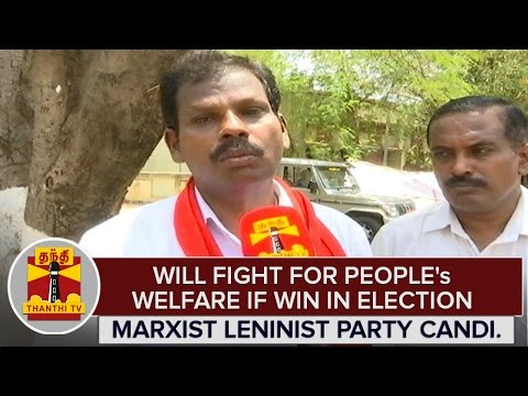 TN-Election-2016--Will-Fight-For-Peoples-Welfare-If-Win--Marxist-Leninist-Party-Candidate