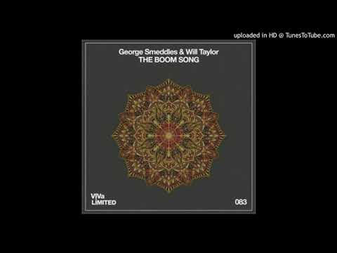 George Smeddles & Will Taylor - The Boom Song (Mendo Remix)