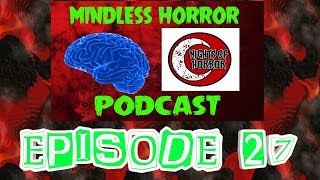 HORROR CONVENTIONS WE WANT TO ATTEND IN 2019 - Mindless Horror Podcast Episode 27
