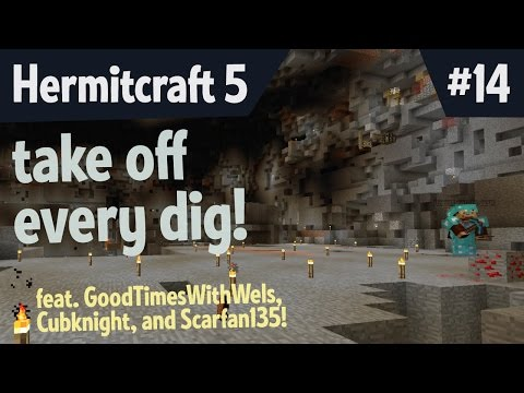 Take off every dig! (Feat. @gtwscar, @WelsknightPlays, & @cubfan135) — Hermitcraft 5 ep 14