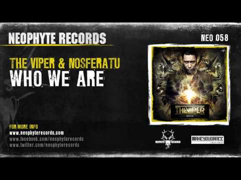 The Viper & Nosferatu - Who We Are