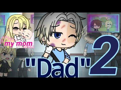 "Dad 2 // ""My Mom"" // GLMM // Sad Mini Movie // --Re-upload-- Read Description"