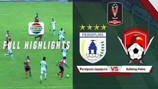 Persipura Jayapura (1) vs (3) Kalteng Putra - Full Highlight   PIala Presiden 2019