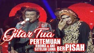 Video Gitar Tua by Rhoma Irama, kali pertama Yati Octavia(ANI) sepanggung. BAPER ABISS MP3, 3GP, MP4, WEBM, AVI, FLV Mei 2018